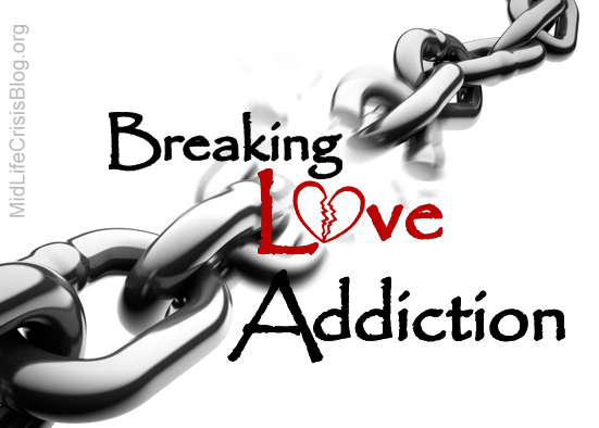 breaking love addiction